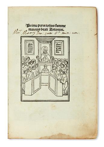 ANTONINUS FLORENTINUS, Saint. Prima [Secunda] pars totius summe maioris beati Antonini.  Vols. 1-2 (of 5) in one.  1503
