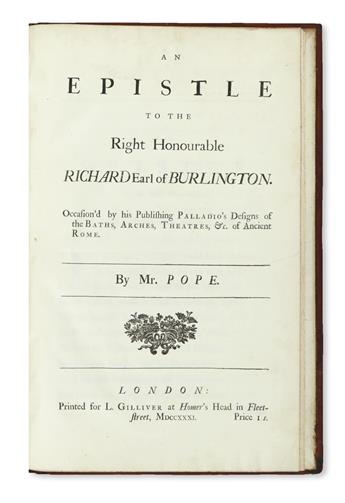POPE, ALEXANDER. An Epistle to the Right Honourable Richard Earl of Burlington. Occasion'd by his publishing Palladio's Designs. 1731
