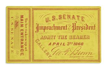 (EPHEMERA.) Ticket to the impeachment of Andrew Johnson.