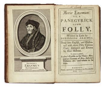 ERASMUS, DESIDERIUS.  Moriae Encomium; or, A Panegyrick upon Folly.  1709