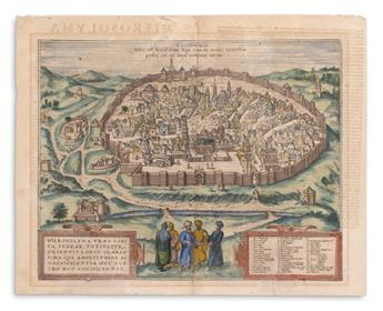 BRAUN, GEORG; and HOGENBERG, FRANZ. Hierosolyma Urbs Sancta, Judeae, Totius Que Orientis Longe Clarissima.