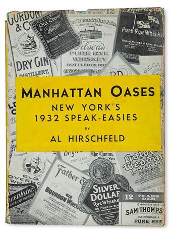 HIRSCHFELD, AL. Manhattan Oases: New Yorks 1932 Speak-Easies