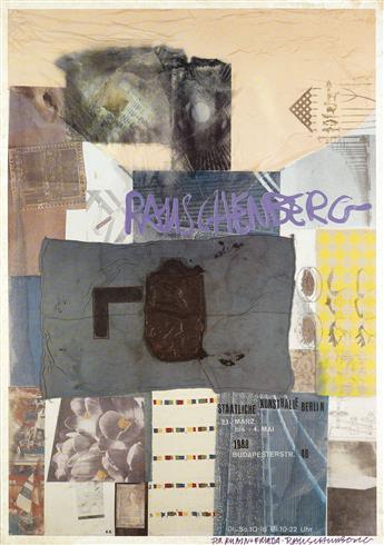 ROBERT RAUSCHENBERG Three exhibition posters.