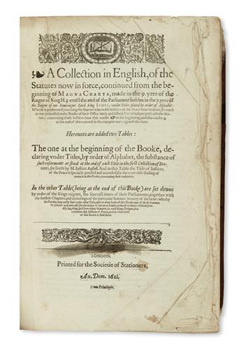 LAW  RASTELL, WILLIAM. A Collection in English, of the Statutes now in force.  1621