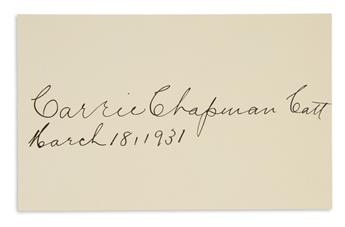 (SUFFRAGISTS.) CARRIE CHAPMAN CATT. Two Items, each Signed: Typed Letter * Signature and date on a small card. T...