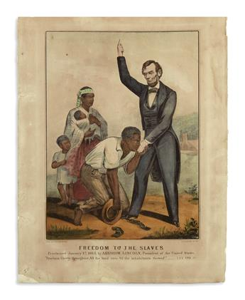 (PRINTS--EMANCIPATION.) Currier & Ives. Freedom to the Slaves Proclaimed January 1st 1863 by Abraham Lincoln.