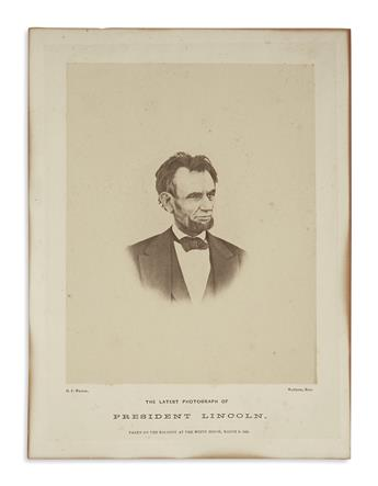 (PHOTOGRAPHY.) [Warren, Henry F.; photographer.] The Latest Photograph of President Lincoln, Taken on the Balcony at the White House,