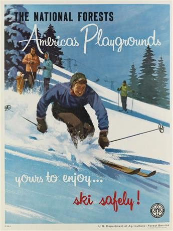 DESIGNER UNKNOWN. THE NATIONAL FORESTS / AMERICAS PLAYGROUNDS / YOURS TO ENJOY . . . SKI SAFELY! 1961. 24x18 inches, 61x45 cm. U.S. Go