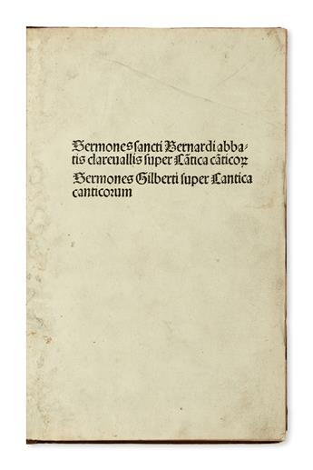 INCUNABULA  BERNARDUS CLARAVELLENSIS, Saint. Sermones super Cantica canticorum.  1497