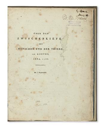 GOETHE, JOHANN WOLFGANG VON. Über den Zwischenkiefer des Menschen und der Thiere von Goethe. Jena, 1786 [i. e., 1784].  1831