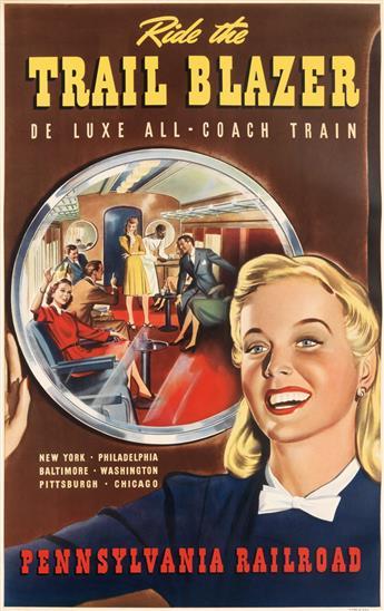 DESIGNER UNKNOWN. RIDE THE TRAIL BLAZER / DE LUXE ALL - COACH TRAIN / PENNSYLVANIA RAILROAD. Circa 1941. 40x25 inches, 102x64 cm.