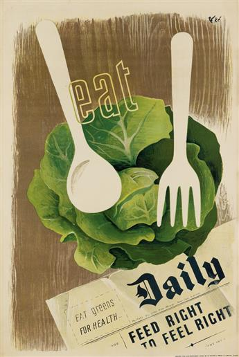 ZÉRÓ (HANS SCHLEGER, 1898-1976). EAT GREENS FOR HEALTH DAILY. 1944. 29x19 inches, 75x50 cm. St. Michaels Press Ltd., London.