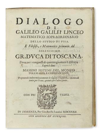 GALILEI, GALILEO. Dialogo . . . sopra i Due Massimi Sistemi del Mondo. 1632. Lacks frontispiece + Le Operazioni del Compasso. 1649