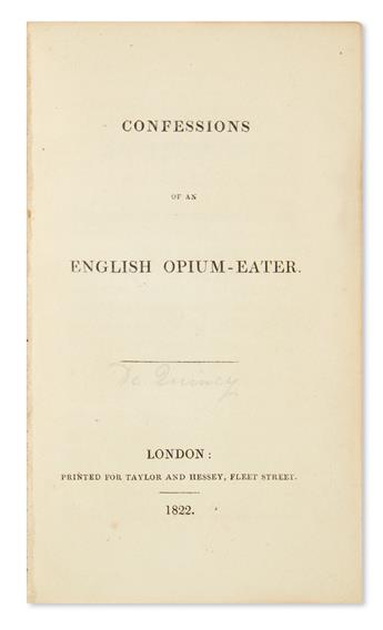 DE QUINCEY, THOMAS. Confessions of an English Opium-Eater.