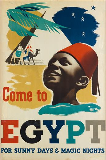 DESIGNER UNKNOWN. COME TO EGYPT / FOR SUNNY DAYS & MAGIC NIGHTS. 1937. 36x24 inches, 92x61 cm.