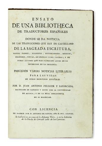 PELLICER Y SAFORCADA, JUAN ANTONIO. Ensayo de una Bibliotheca de Traductores Españoles.  1778