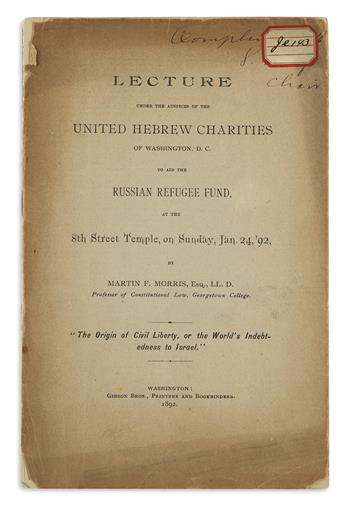 (JUDAICA.) Morris, Martin F. Lecture under the Auspices of the United Hebrew Charities . . . Origin of Civil Liberty,