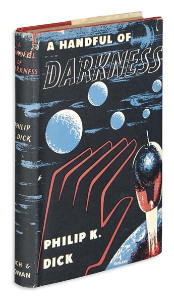 DICK, PHILIP K. A Handful of Darkness.