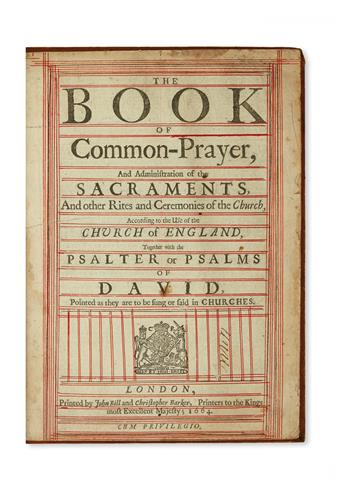 THE BOOK OF COMMON PRAYER . . . Together with the Psalter or Psalms of David.  1664.
