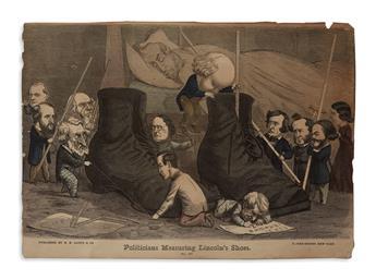 (PRINTS--CARTOONS.) Politicians Measuring Lincolns Shoes.