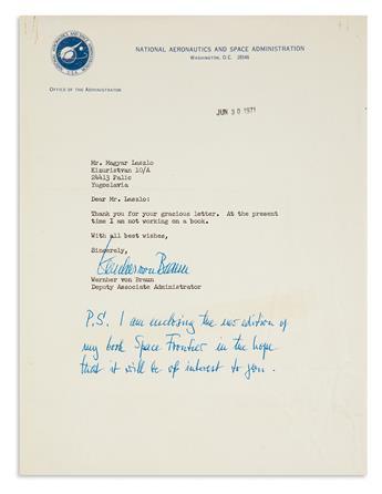 (SCIENTISTS.) BRAUN, WERNHER VON. Typed Letter Signed, to László Magyar,