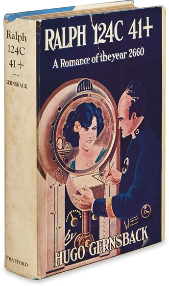 GERNSBACK, HUGO. Ralph 124C 41+. A Romance of the Year 2660.