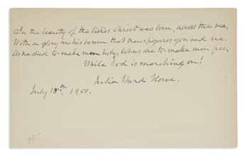 (SUFFRAGISTS.) JULIA WARD HOWE. Autograph Quotation dated and Signed, a 4-line stanza from her Battle Hymn of the Repub...