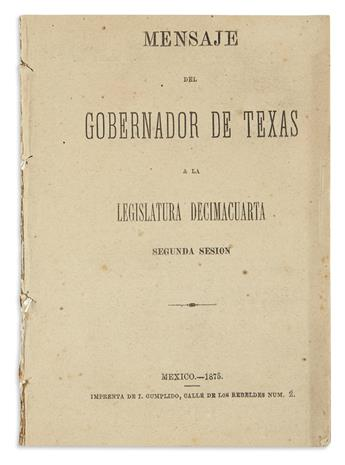 (TEXAS.) Coke, Richard. Mensaje del Gobernador de Texas a la legislatura decimocuarta, segunda sesion.
