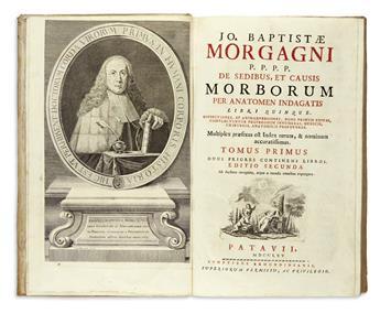 MORGAGNI, GIOVANNI BATTISTA.  De sedibus, et causis morborum per anatomen indagatis . . . Editio secunda.  2 vols.  1765
