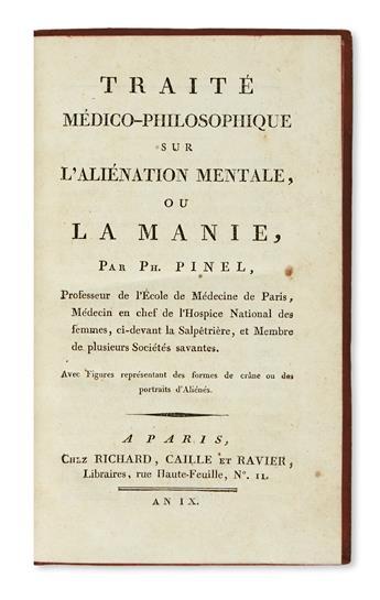 PINEL, PHILIPPE. Traité Médico-Philosophique sur l'Aliénation Mentale; ou, La Manie.  1801