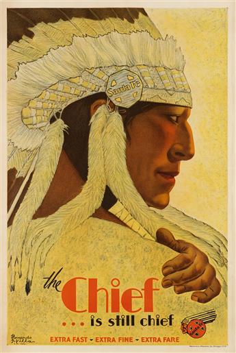 HERNANDO G. VILLA (1881-1952). THE CHIEF . . . IS STILL CHIEF / SANTA FE. 1931. 42x28 inches, 107x71 cm. Newman-Monroe Co., Chicago.