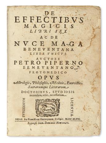 PIPERNO, PIETRO. De effectibus magicis libri sex ac De nuce maga Beneventana liber unicus.  1647