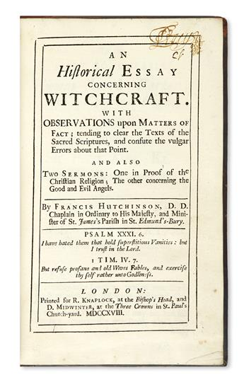 HUTCHINSON, FRANCIS. An Historical Essay concerning Witchcraft.  1718