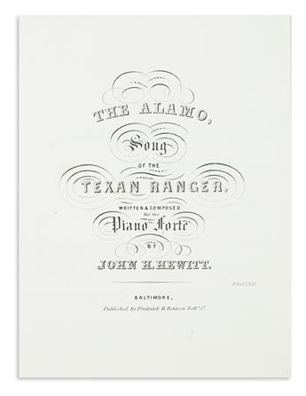 (MEXICAN WAR.) Hewitt, John Hill. The Alamo: Song of the Texan Ranger.