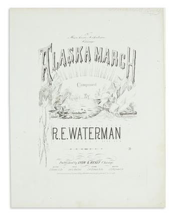 (ALASKA.) Waterman, R.E. The Alaska March.