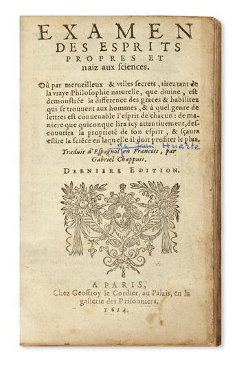 [HUARTE Y NAVARRO, JUAN.]  Examen des esprits propres et naiz aux sciences . . . Dernière Édition.  1614
