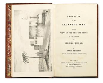 RICKETTS, [-]. Narrative of the Ashantee War: with a View of the Present State of the Colony of Sierra Leone.  1831