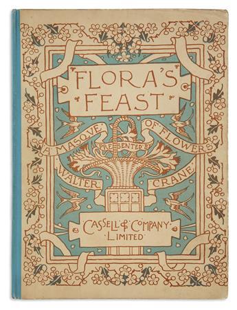 (CHILDRENS LITERATURE.) CRANE, WALTER. Floras Feast. A Masque of Flowers.