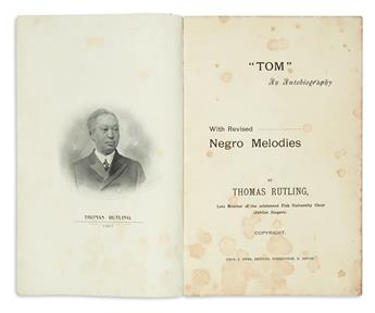 (SLAVERY AND ABOLITION.) Rutling, Thomas. Tom, an Autobiography, with Revised Negro Melodies.