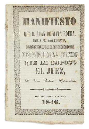 (MEXICO.) Mata Roura, Juan de. Manifiesto que D. Juan de Mata Roura hace a sus conciudadanos,