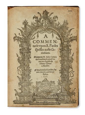 CALVIN, JEAN. A Commentarie upon S. Paules Epistles to the Corinthians.  1577