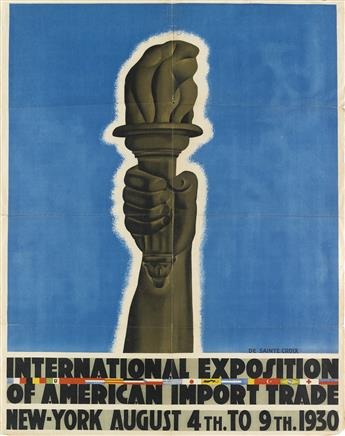 DE SAINTE CROIX (DATES UNKNOWN). INTERNATIONAL EXPOSITION OF AMERICAN IMPORT TRADE. 1930. 32x25 inches, 82x64 cm.