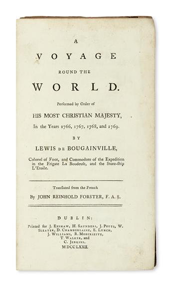 TRAVEL  BOUGAINVILLE, LOUIS-ANTOINE, Comte de. A Voyage Round the World . . . in the Years 1766, 1767, 1768, and 1769.  1772