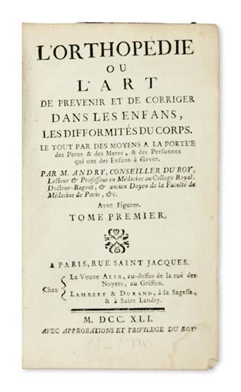 MEDICINE  ANDRY, NICOLAS.  LOrthopédie.  2 vols.  1741.  Sizes and bindings not uniform.