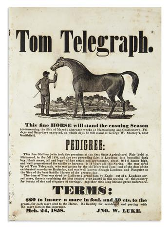 (WEST VIRGINIA.) Luke, John W. Tom Telegraph: This Fine Horse Will Stand the Ensuing Season.