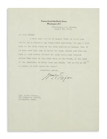 TAFT, WILLIAM HOWARD. Typed Letter Signed, WHTaft, as Chief Justice, to Alice Strong,
