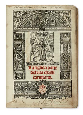LUDOLPHUS DE SAXONIA. La primera [-segu[n]da] parte del Vita Christi Cartuxano.  Vols. 1-2 (of 4).  1537-43