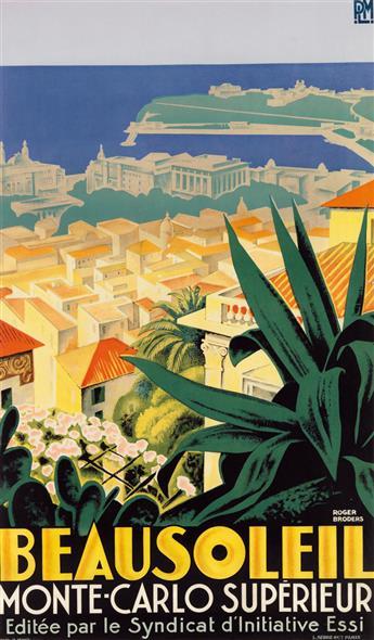 ROGER BRODERS (1883-1953). BEAUSOLEIL / MONTE - CARLO SUPÉRIEUR. Circa 1928. 39x23 inches, 100x60 cm. L. Serre & Cie, Paris.