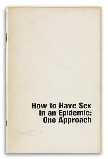 RICHARD BERKOWITZ (1955-) and MICHAEL CALLEN (1955-1993)  How to Have Sex in an Epidemic: One Approach.