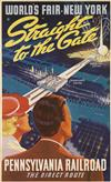 SASCHA MAURER (1897-1961). WORLDS FAIR NEW YORK / STRAIGHT TO THE GATE / PENNSYLVANIA RAILROAD. 1939. 40x25 inches, 103x63 cm.